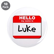 "Hello my name is Luke 3.5"" Button (10 pack)"