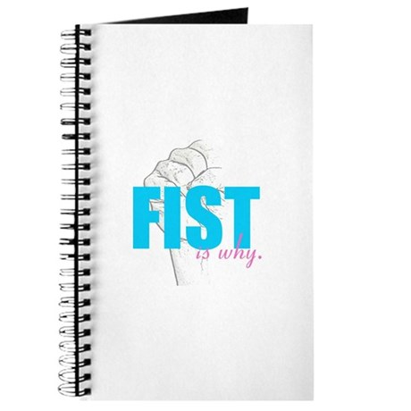 FIST IS WHY Journal