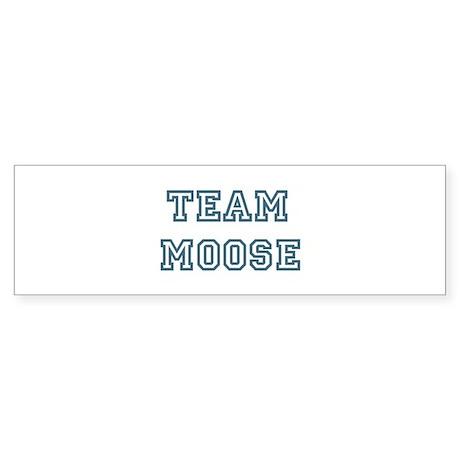 Team Moose Bumper Sticker