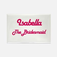 Isabella - The Bridesmaid Rectangle Magnet