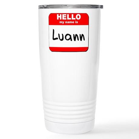 Hello my name is Luann Stainless Steel Travel Mug