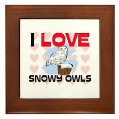 I Love Snowy Owls Framed Tile