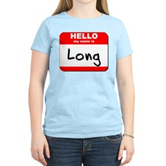 Hello my name is Long T-Shirt