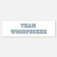 Team Woodpecker Bumper Bumper Bumper Sticker