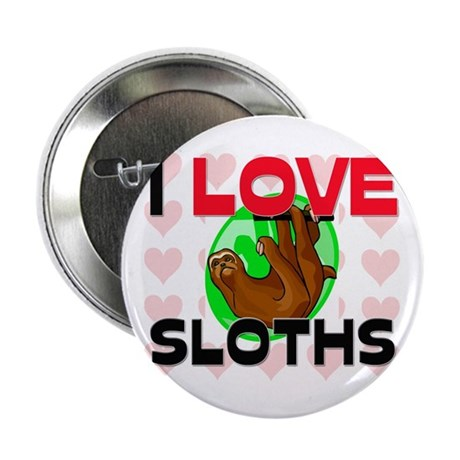 """I Love Sloths 2.25"""" Button (10 pack)"""
