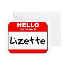 Hello my name is Lizette Greeting Card