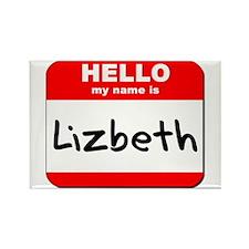 Hello my name is Lizbeth Rectangle Magnet
