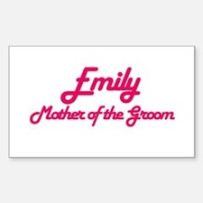 Emily - Mother of the Groom Rectangle Decal