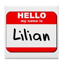 Hello my name is Lilian Tile Coaster