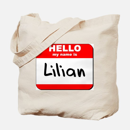 Hello my name is Lilian Tote Bag