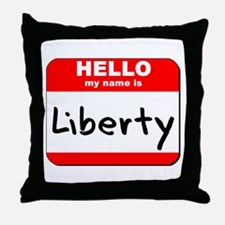 Hello my name is Liberty Throw Pillow