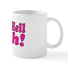 Cute Give 'em hell Mug