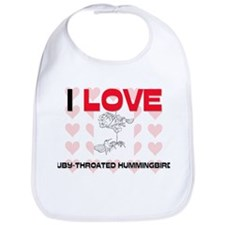 I Love Ruby-Throated Hummingbirds Bib