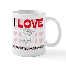I Love Ruby-Throated Hummingbirds Mug