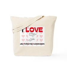 I Love Ruby-Throated Hummingbirds Tote Bag