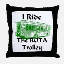 AFTM I Ride The ROTA Trolley Throw Pillow
