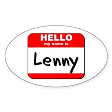 Hello my name is Lenny Oval Decal