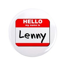 "Hello my name is Lenny 3.5"" Button"