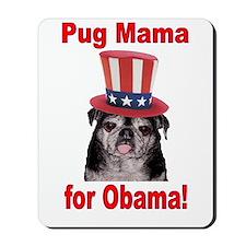 Obama Pug Mama Mousepad