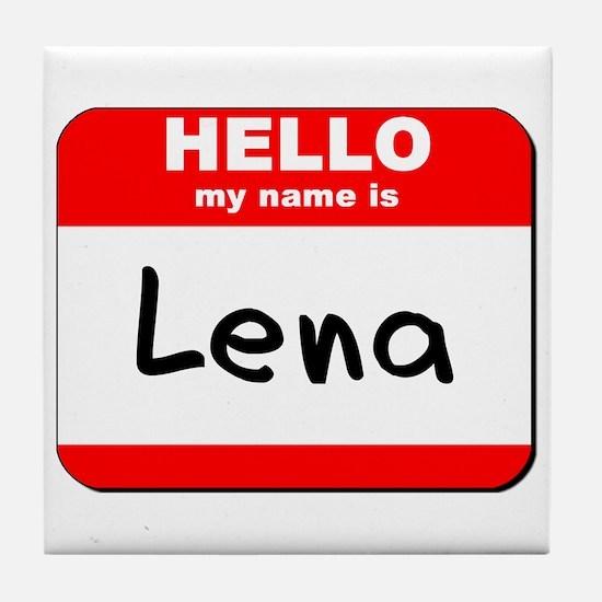 Hello my name is Lena Tile Coaster
