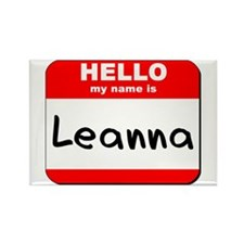 Hello my name is Leanna Rectangle Magnet