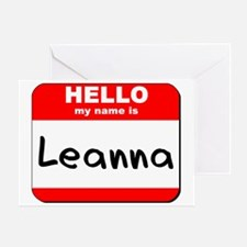 Hello my name is Leanna Greeting Card