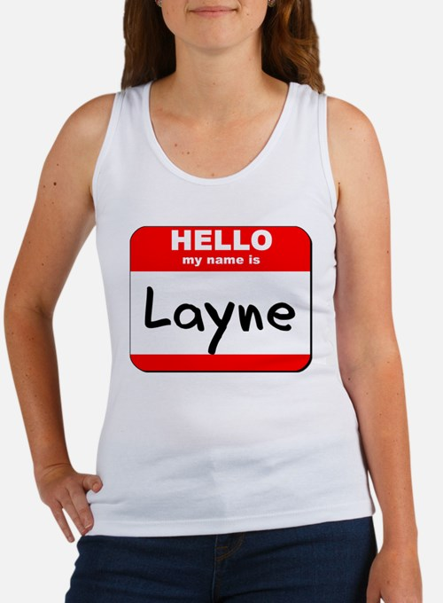 Hello my name is Layne Women's Tank Top