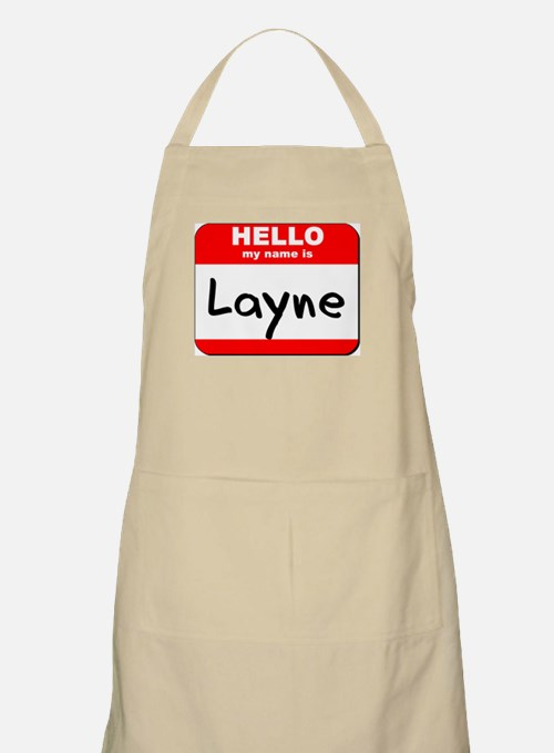 Hello my name is Layne BBQ Apron