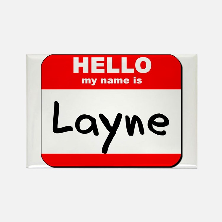 Hello my name is Layne Rectangle Magnet
