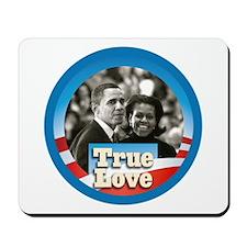 Obama True Love Mousepad