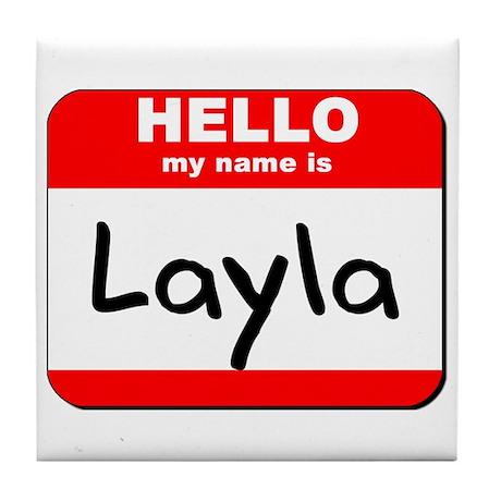 Hello my name is Layla Tile Coaster