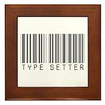 Type Setter Bar Code Framed Tile