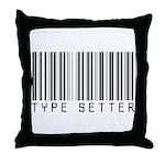 Type Setter Bar Code Throw Pillow