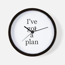 I've got a plan Wall Clock