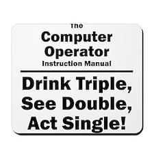 Computer Operator Mousepad
