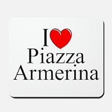 """I Love (Heart) Piazza Armerina"" Mousepad"