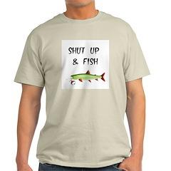 SHUT UP AND FISH Ash Grey T-Shirt