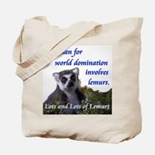 Domination Lemurs Tote Bag
