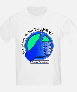 Everything is Just Thumby Positive Attitude T-Shirt
