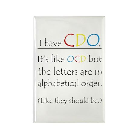I have CDO ... Rectangle Magnet (100 pack)