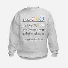 I have CDO ... Sweatshirt