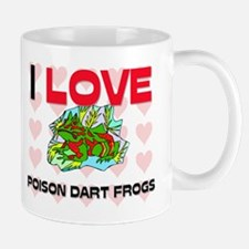 I Love Poison Dart Frogs Mug