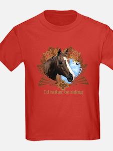 I'd Rather Be Riding Horses T
