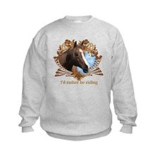 I'd Rather Be Riding Horses Sweatshirt