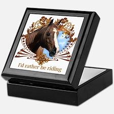 I'd Rather Be Riding Horses Keepsake Box