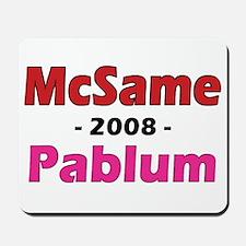 McSame Pablum Mousepad