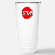 Stop Sign Travel Mug