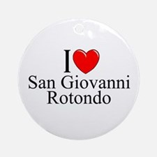 """I Love (Heart) San Giovanni Rotondo"" Ornament (Ro"