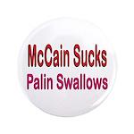 """McCain Sucks 3.5"""" Button"""