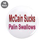"""McCain Sucks 3.5"""" Button (10 pack)"""
